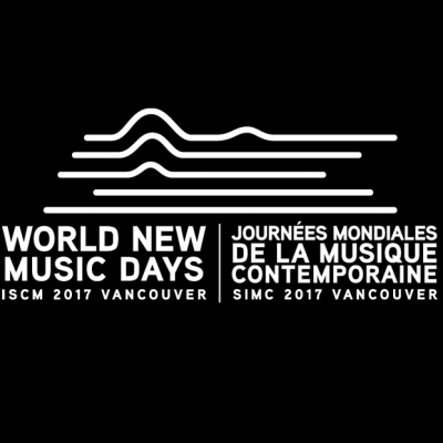 Foto: ISCM World New Music Days 2017 Vancouver – výber diel