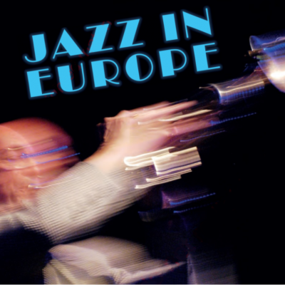 Foto: Jazz in Europe - New Music in the Old Continent