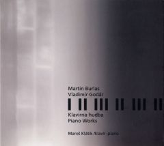 Photo 1: Burlas, Godár – Music for Piano