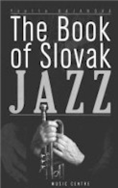 The Book of Slovak Jazz