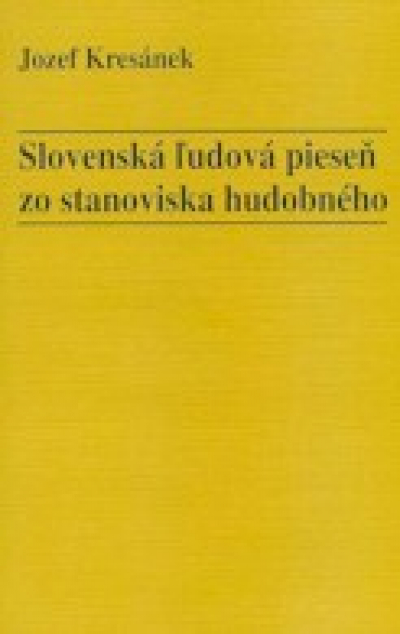 The Slovak Folk Song from a Musical Viewpoint